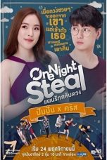 Nonton Streaming Download Drama One Night Steal (2019) Subtitle Indonesia