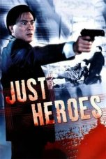 Nonton Streaming Download Drama Just Heroes (1989) Subtitle Indonesia