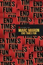 Nonton Streaming Download Drama Marc Maron: End Times Fun (2020) jf Subtitle Indonesia