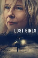 Nonton Streaming Download Drama Lost Girls (2020) jf Subtitle Indonesia