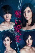 Nonton Streaming Download Drama Winter, Grasping Love / Ubai Ai Fuyu (2017) Subtitle Indonesia