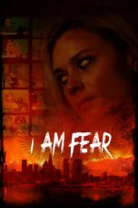 Nonton Streaming Download Drama I Am Fear (2020) jf Subtitle Indonesia