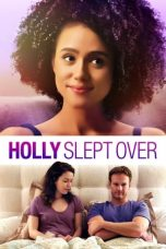 Nonton Streaming Download Drama Holly Slept Over (2020) Subtitle Indonesia