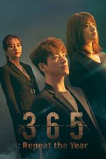 Nonton Streaming Download Drama 365: Repeat the Year (2020) Subtitle Indonesia