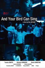 Nonton Streaming Download Drama And Your Bird Can Sing (2018) Subtitle Indonesia