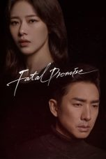 Nonton Streaming Download Drama Fatal Promise (2020) Subtitle Indonesia