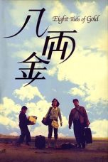 Nonton Streaming Download Drama Eight Taels of Gold (1989) gt Subtitle Indonesia