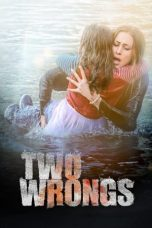 Nonton Streaming Download Drama Two Wrongs (2015) Subtitle Indonesia