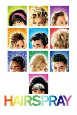 Nonton Streaming Download Drama Hairspray (2007) jf Subtitle Indonesia