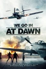 Nonton Streaming Download Drama We go in at Dawn (2020) Subtitle Indonesia