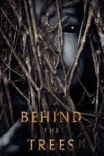 Nonton Streaming Download Drama Behind the Trees (2019) jf Subtitle Indonesia