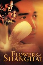 Nonton Streaming Download Drama Flowers of Shanghai (1998) gt Subtitle Indonesia