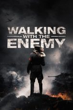 Nonton Streaming Download Drama Walking with the Enemy (2014) jf Subtitle Indonesia