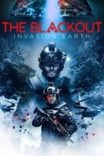 Nonton Streaming Download Drama The Blackout: Invasion Earth (2019) jf Subtitle Indonesia