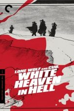 Nonton Streaming Download Drama Lone Wolf and Cub: White Heaven in Hell (1974) jf Subtitle Indonesia