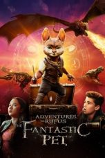 Nonton Streaming Download Drama Adventures of Rufus: The Fantastic Pet (2020) jf Subtitle Indonesia