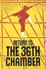 Nonton Streaming Download Drama Return to the 36th Chamber (1980) jf Subtitle Indonesia
