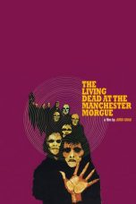 Nonton Streaming Download Drama The Living Dead at Manchester Morgue (1974) jf Subtitle Indonesia