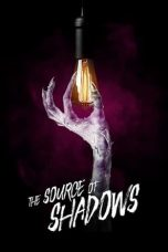 Nonton Streaming Download Drama The Source of Shadows (2020) jf Subtitle Indonesia