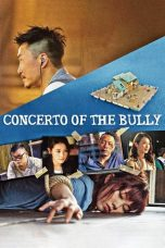 Nonton Streaming Download Drama Concerto of the Bully (2018) jf Subtitle Indonesia