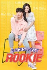 Nonton Streaming Download Drama Backstreet Rookie (2020) Subtitle Indonesia