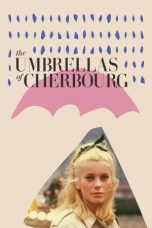 Nonton Streaming Download Drama The Umbrellas of Cherbourg (1964) jf Subtitle Indonesia