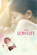 Nonton Streaming Download Drama The Lowlife (2017) jf Subtitle Indonesia