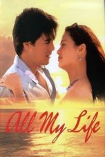 Nonton Streaming Download Drama All My Life (2004) gt Subtitle Indonesia