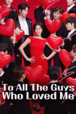 Nonton Streaming Download Drama To All the Guys Who Loved Me / Men Are Men (2020) Subtitle Indonesia