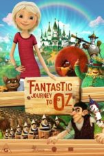 Nonton Streaming Download Drama Fantastic Journey to Oz (2017) jf Subtitle Indonesia