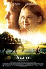 Nonton Streaming Download Drama Dreamer: Inspired By a True Story (2005) jf Subtitle Indonesia