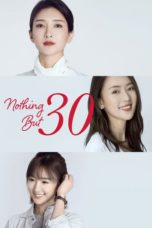 Nonton Streaming Download Drama Nothing But Thirty (2020) Subtitle Indonesia
