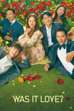 Nonton Streaming Download Drama Was It Love? (2020) Subtitle Indonesia