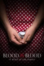 Nonton Streaming Download Drama Blood Is Blood (2016) jf Subtitle Indonesia