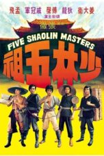 Nonton Streaming Download Drama Five Shaolin Masters / Five Masters of Death (1974) gt Subtitle Indonesia