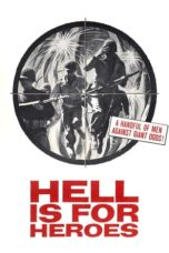 Nonton Streaming Download Drama Nonton Hell Is for Heroes (1962) Subtitle Indonesia