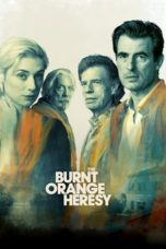 Nonton Streaming Download Drama Nonton The Burnt Orange Heresy (2020) Sub Indo jf Subtitle Indonesia