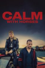 Nonton Streaming Download Drama Calm with Horses (2020) jf Subtitle Indonesia