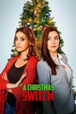 Nonton Streaming Download Drama Nonton A Christmas Switch (2018) Sub Indo jf Subtitle Indonesia