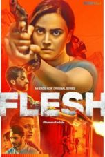Nonton Streaming Download Drama Nonton Flesh (2020) Sub Indo Subtitle Indonesia