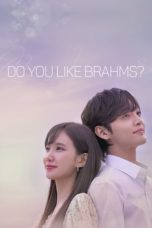 Nonton Streaming Download Drama Nonton Do You Like Brahms? (2020) Sub Indo Subtitle Indonesia