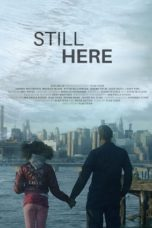 Nonton Streaming Download Drama Nonton Still Here (2020) Sub Indo jf Subtitle Indonesia