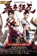 Nonton Streaming Download Drama Nonton Raging Flowers (2018) Sub Indo jf Subtitle Indonesia