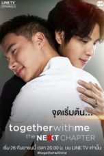 Nonton Streaming Download Drama Nonton Together With Me: The Next Chapter (2018) Subtitle Indonesia