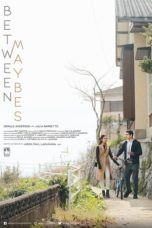Nonton Streaming Download Drama Nonton Between Maybes (2019) Sub Indo gt Subtitle Indonesia