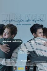 Nonton Streaming Download Drama Nonton In Between (2020) Sub Indo Subtitle Indonesia