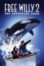 Nonton Streaming Download Drama Nonton Free Willy 2: The Adventure Home (1995) Sub Indo jf Subtitle Indonesia