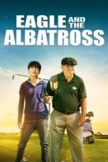 Nonton Streaming Download Drama Nonton Eagle and the Albatross (2020) Sub Indo jf Subtitle Indonesia
