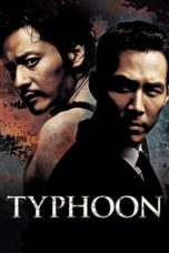 Nonton Streaming Download Drama Nonton Typhoon (2005) Sub Indo gt Subtitle Indonesia