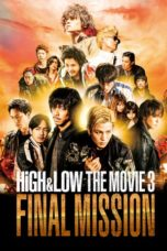 Nonton Streaming Download Drama Nonton HiGH&LOW The Movie 3: Final Mission (2017) Sub Indo jf Subtitle Indonesia